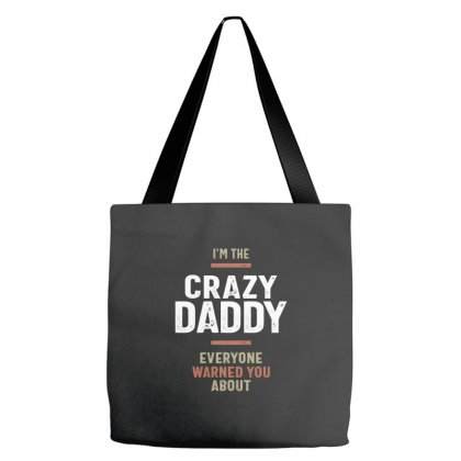 I'm The Crazy Daddy Gift Fathers Day Men's Tote Bags Designed By Cidolopez