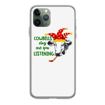 Cowbells Sign Are You Listening For Light Iphone 11 Pro Case Designed By Hasret
