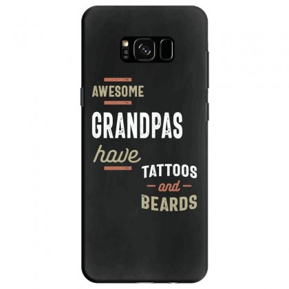 Awesome Grandpas Have Tattoos And Beards Gift Men's Samsung Galaxy S8 Case Designed By Cidolopez