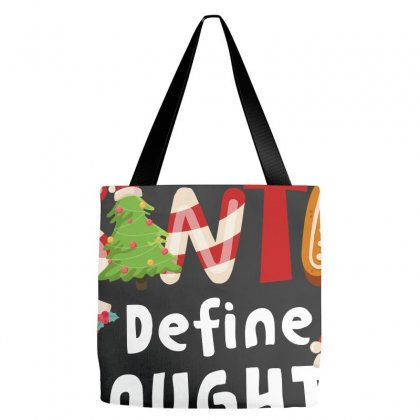 Dear Santa Define Naughty For Dark Tote Bags Designed By Hasret