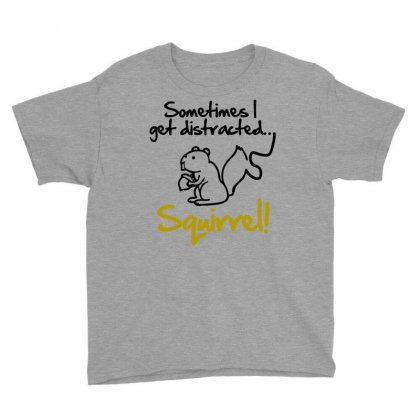 Sometimes I Get Distracted Squirrel Youth Tee Designed By Blackheart