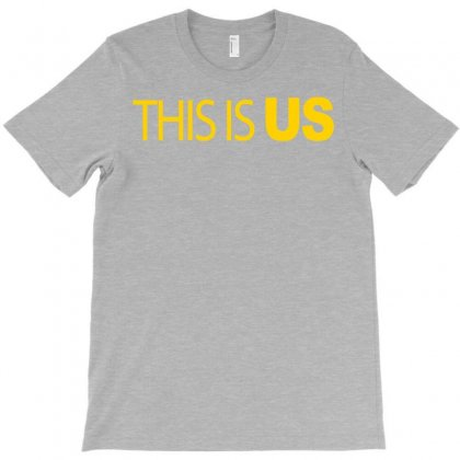 This Is Us T-shirt Designed By Coolstars
