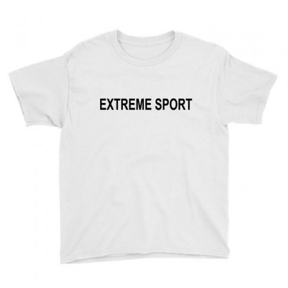 Extreme Sport Youth Tee Designed By Moneyfuture17