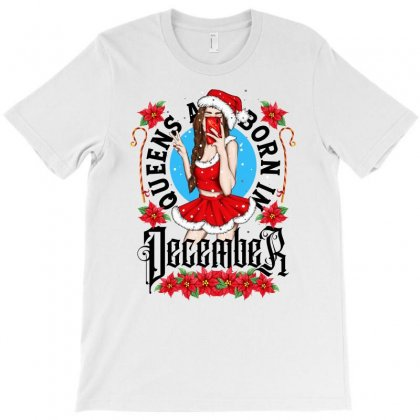 Queens Are Born In December T-shirt Designed By Tiococacola