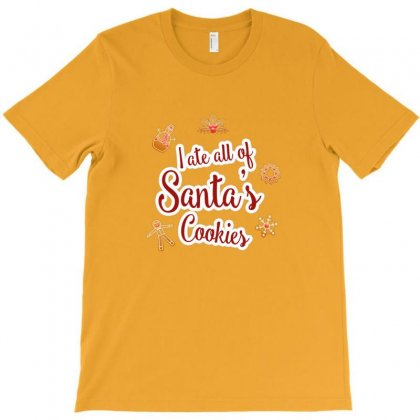 I Ate All Of Santa's Cookies T-shirt Designed By As99