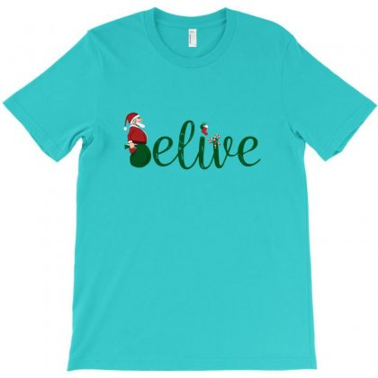 T Shirt Believe In Chirstmas   Belief In Santa   Xmas Gift T-shirt Designed By Arsa