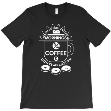Coffee And Contemplation T-shirt Designed By Bud1