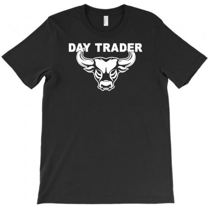Day Trader T-shirt Designed By Bud1