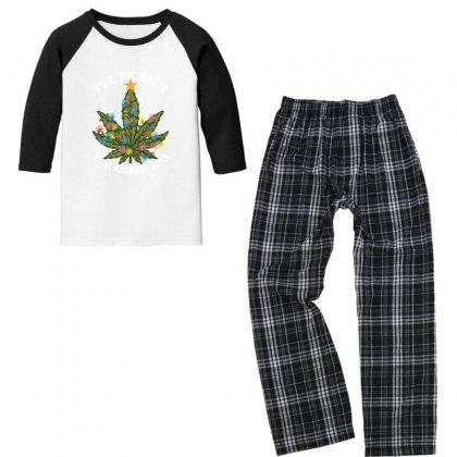 I'll Be High For Christmas For Dark Youth 3/4 Sleeve Pajama Set Designed By Gurkan