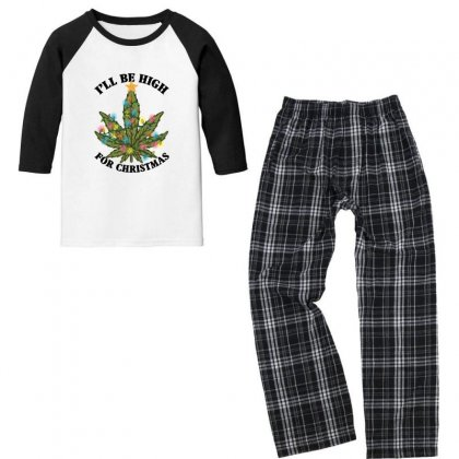 I'll Be High For Christmas For Light Youth 3/4 Sleeve Pajama Set Designed By Gurkan