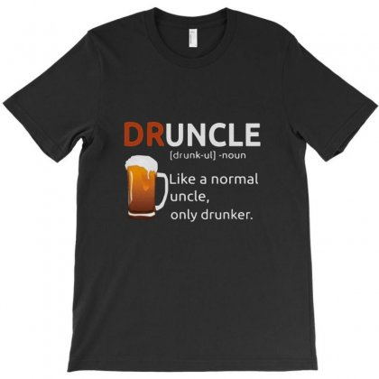 Drunkle Merch T-shirt Designed By Doniemichael