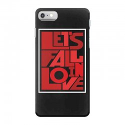 Let's fall in love iPhone 7 Case | Artistshot