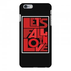 Let's fall in love iPhone 6 Plus/6s Plus Case | Artistshot