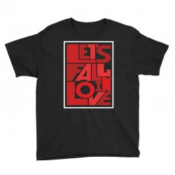 Let's fall in love Youth Tee | Artistshot