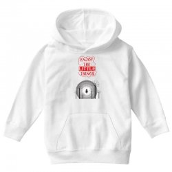 Enjoy the little things Youth Hoodie | Artistshot
