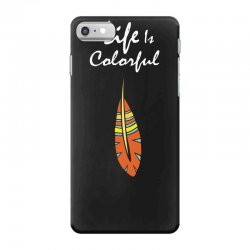 Life is colorful iPhone 7 Case | Artistshot