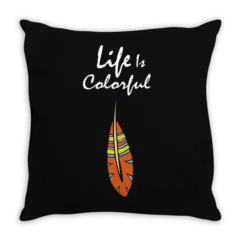 Life Is Colorful Throw Pillow   Artistshot