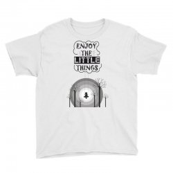 Enjoy the little things Youth Tee   Artistshot