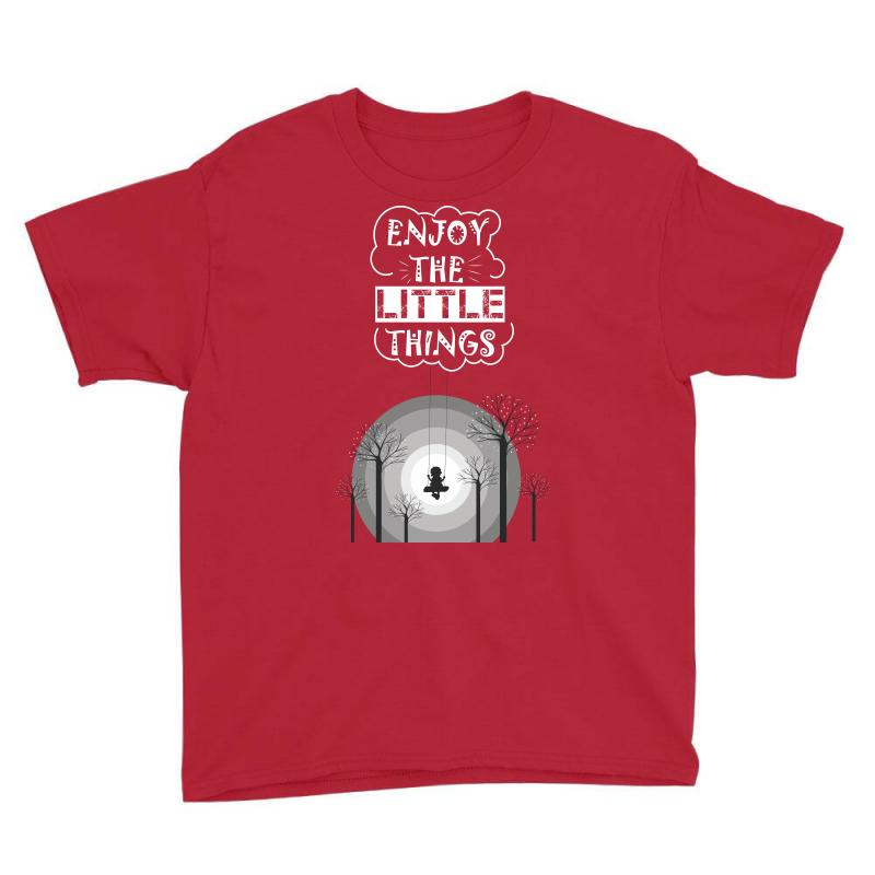 Enjoy The Little Things Youth Tee | Artistshot