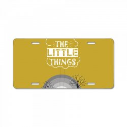 Enjoy the little things License Plate | Artistshot