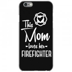 this mom loves her firefighter funny t shirt iPhone 6/6s Case | Artistshot