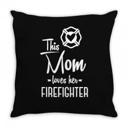 this mom loves her firefighter funny t shirt Throw Pillow | Artistshot