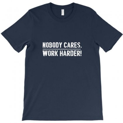 Nobody Cares T-shirt Designed By I One Simple Store