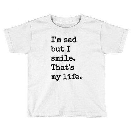 Sand Quote Toddler T-shirt Designed By Acoy
