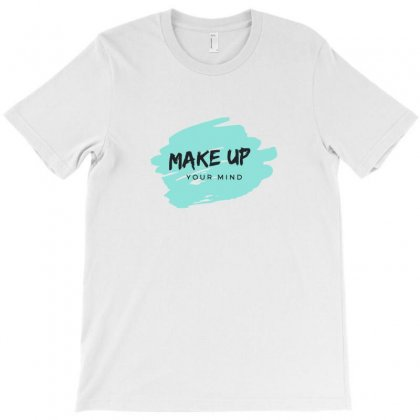Make Up T-shirt Designed By I One Simple Store