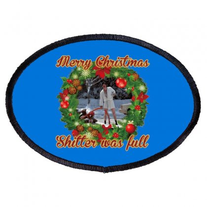 Merry Christmas Shitter Full Oval Patch Designed By Oktaviany