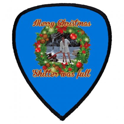 Merry Christmas Shitter Full Shield S Patch Designed By Oktaviany