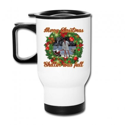 Merry Christmas Shitter Full Travel Mug Designed By Oktaviany