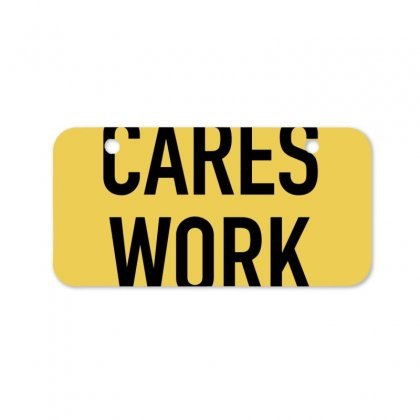 Nobody Cares Work Harder Quotes Bicycle License Plate Designed By Oktaviany