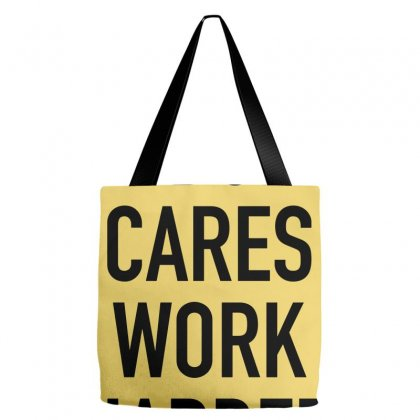 Nobody Cares Work Harder Quotes Tote Bags Designed By Oktaviany