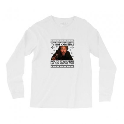 Die Hard Its Not Christmas Long Sleeve Shirts Designed By Oktaviany
