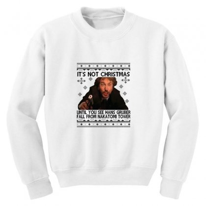 Die Hard Its Not Christmas Youth Sweatshirt Designed By Oktaviany