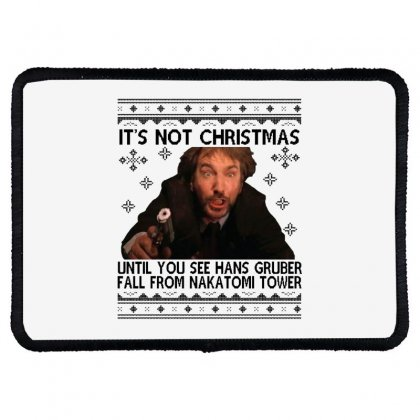 Die Hard Its Not Christmas Rectangle Patch Designed By Oktaviany