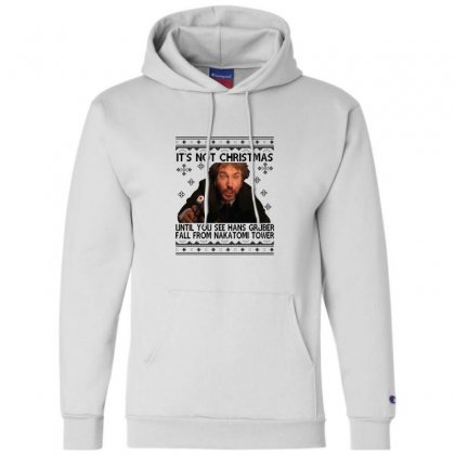 Die Hard Its Not Christmas Champion Hoodie Designed By Oktaviany