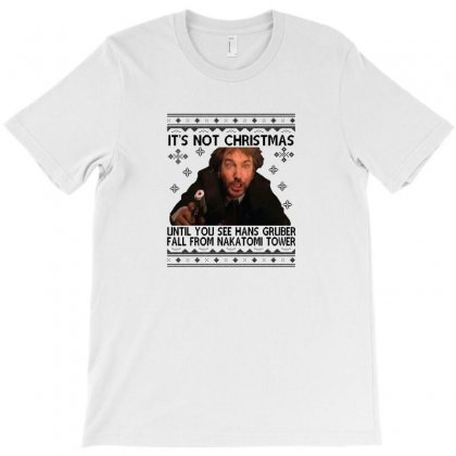 Die Hard Its Not Christmas T-shirt Designed By Oktaviany