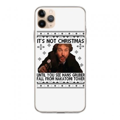 Die Hard Its Not Christmas Iphone 11 Pro Max Case Designed By Oktaviany