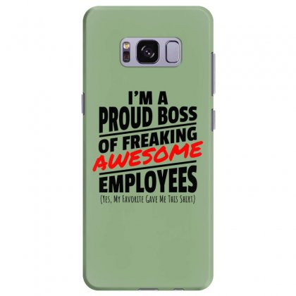 I Am A Proud Boss Samsung Galaxy S8 Plus Case Designed By Oktaviany