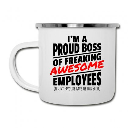 I Am A Proud Boss Camper Cup Designed By Oktaviany