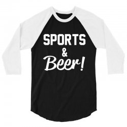 sports and beer 3/4 Sleeve Shirt | Artistshot