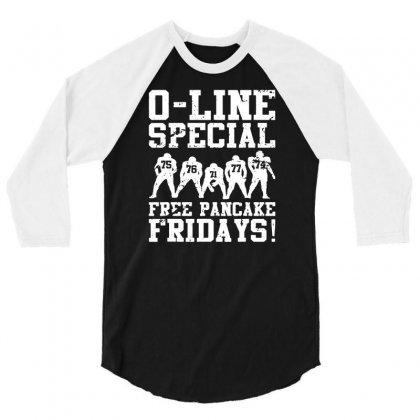 Funny Offensive Line Free Pancakes Served Football Lineman 01 3/4 Sleeve Shirt Designed By Fanshirt