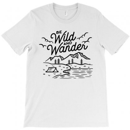 Be Wild And Wander   Black Art T-shirt Designed By Jasmine Tees