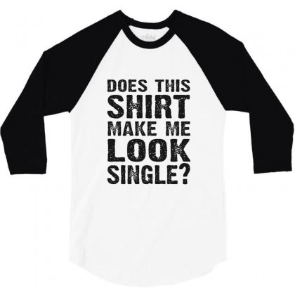Does This Shirt Make Look Single 3/4 Sleeve Shirt Designed By Sr88