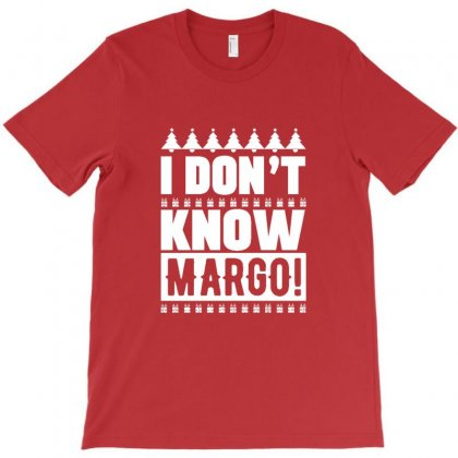 I Don't Know Margo Griswold Family Christmas T-shirt Designed By Sr88