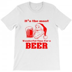 it's the most wonderful time for a beer T-Shirt | Artistshot