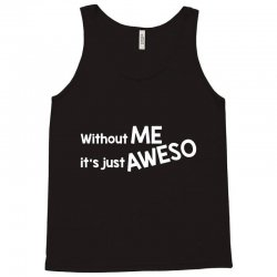 aweso Tank Top | Artistshot