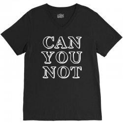 can not V-Neck Tee | Artistshot